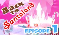 Back to Santaland: Christmas is Coming hra