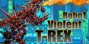 Robot Violent T-Rex hra
